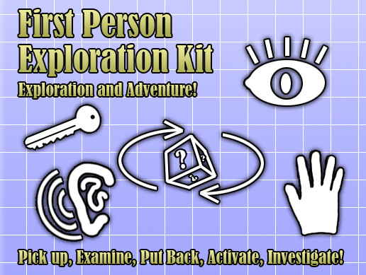 First Person Exploration Kit
