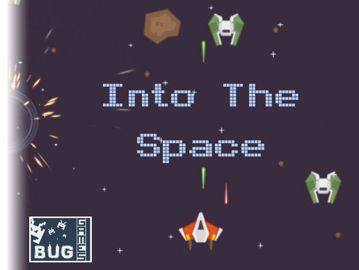 Into The Space (2D Space Shooter Project)