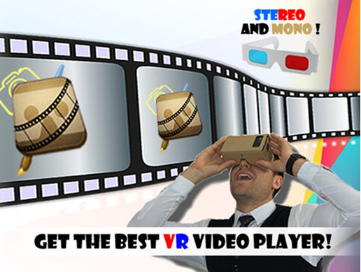 VR Video Player Mono and Stereo