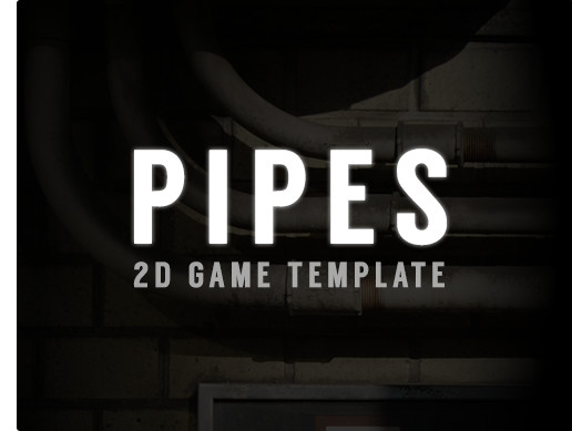 Pipes 2D Game Template