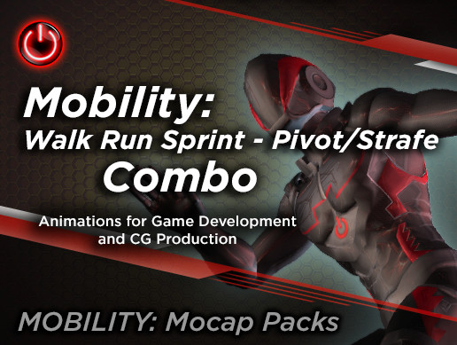MOBILITY: Walk Run Sprint - Pivot/Strafe Combo Animations