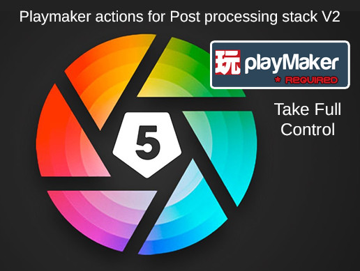 Post Processing Stack V2 - Playmaker Actions