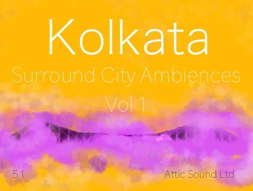 Kolkata City Surround Ambiences 5.1 Vol. 1