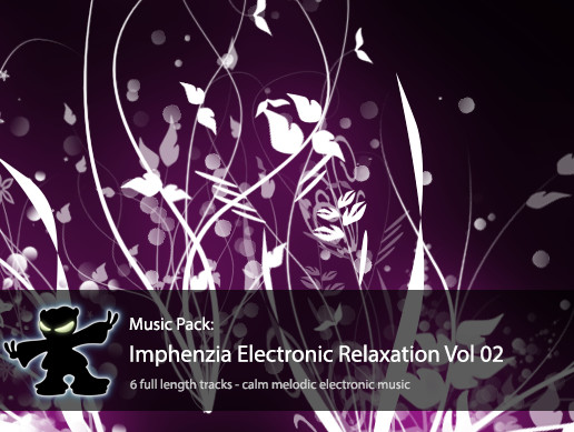 Music Pack - Imphenzia Electronic Relaxation Vol 02