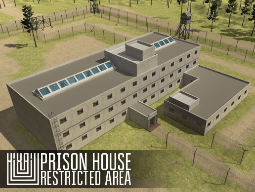 Prison house - restricted area