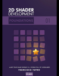 Learn 2D Shader Development - 01 - Foundations (Book + Exercises)