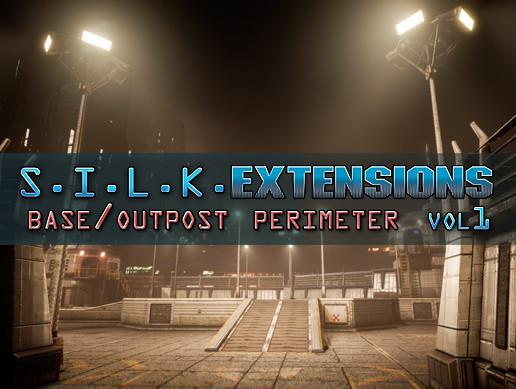 S.I.L.K. EXTENSIONS Vol 1 - Base/Outpotst Perimeter