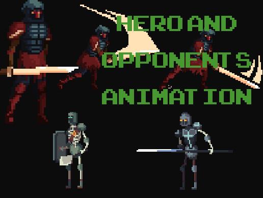 Hero nad Opponents Animation