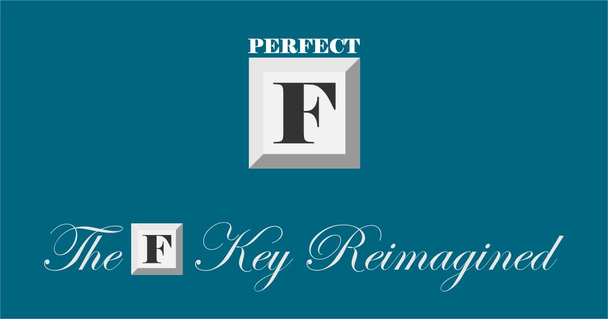 Perfect F