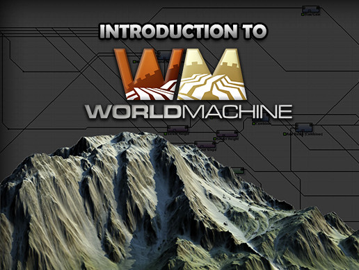 Introduction to World Machine