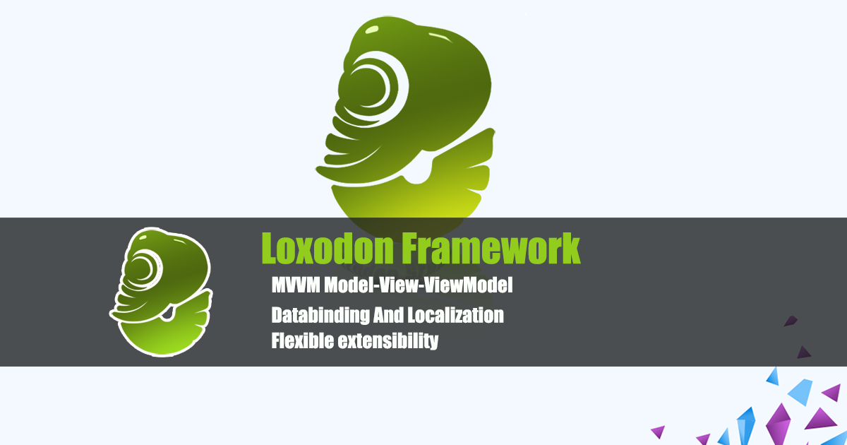 Loxodon.Framework 2.0