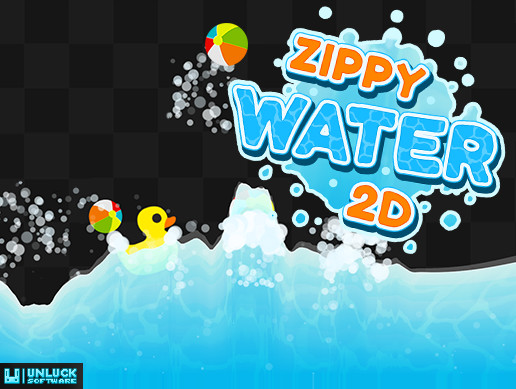 Zippy Water 2D