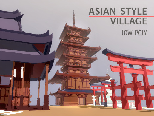 Asian Style Village ( Low Poly )