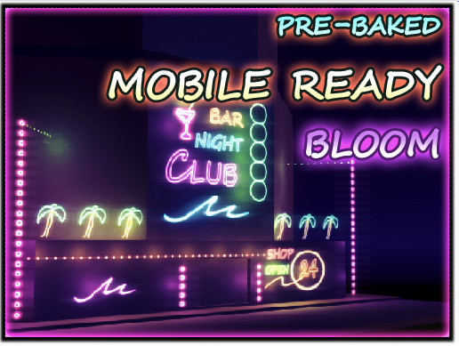 Mobile Ready Bloom asset