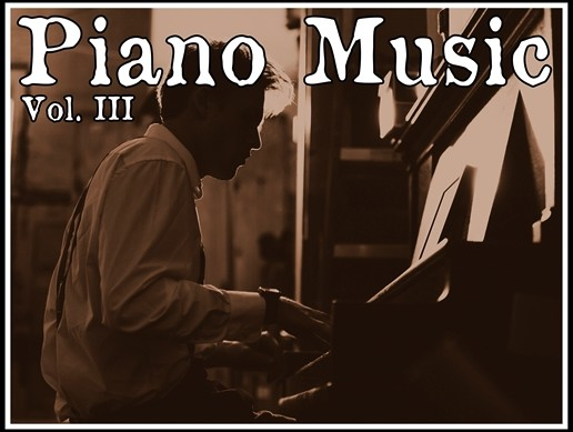 Piano Music Vol. III