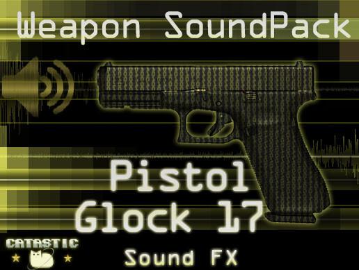 Weapon Sound Pack - Pistol: Glock 17