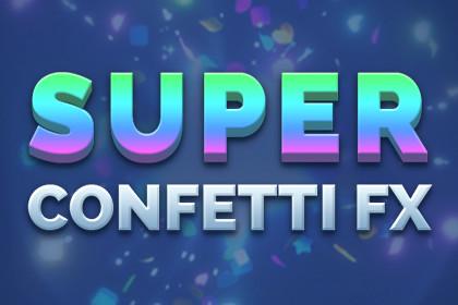 Super Confetti FX