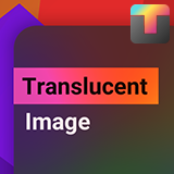 Translucent Image - Fast Blurred Background UI