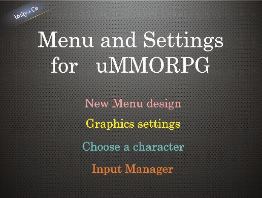 Menu, Graphics Settings and Audio Manager for uMMORPG