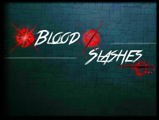 Blood & Slashes