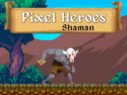 Pixel Heroes - Shaman