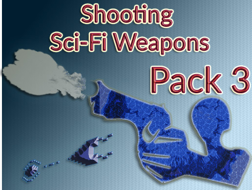 Shooting Sci-Fi Weapons Pack 3 [109 Sounds]