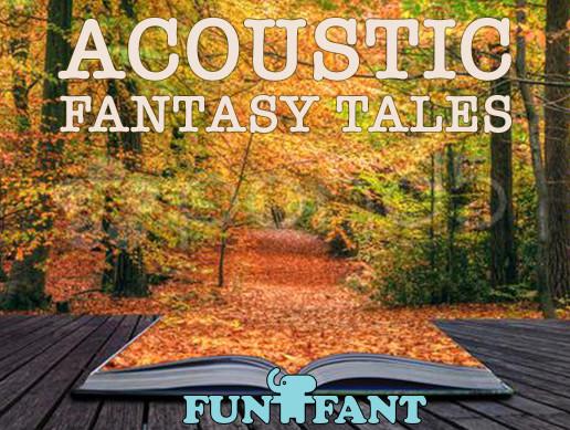 Acoustic Fantasy Tales