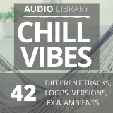 Audio Library: Chill Vibes - 42 Tracks