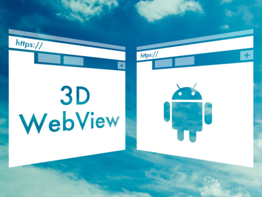 3D WebView for Android