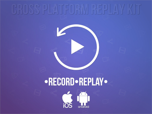 Cross Platform Replay Kit : Record Every Play!