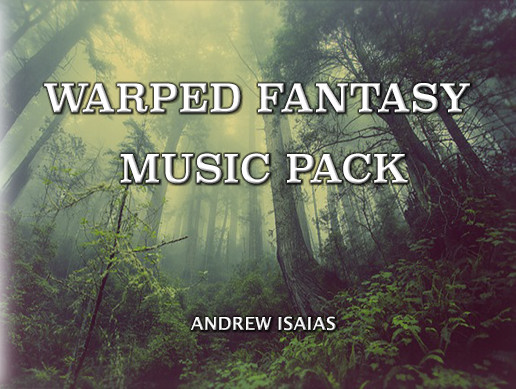 Warped Fantasy Music Pack