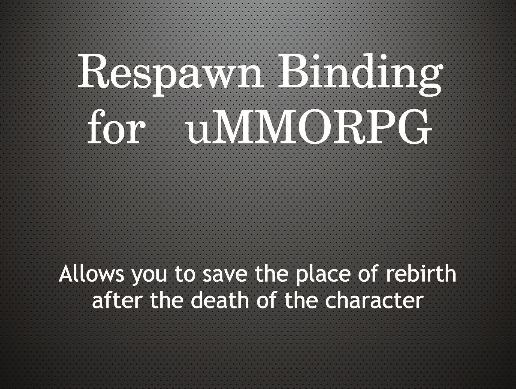 Respawn System for uMMORPG