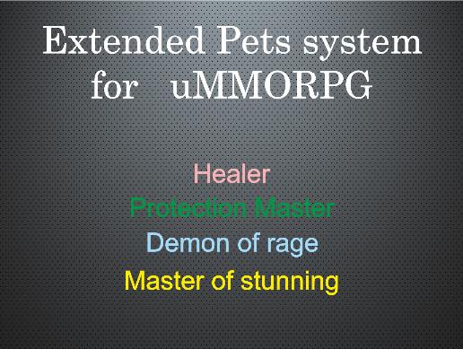 Extended Pets system for uMMORPG