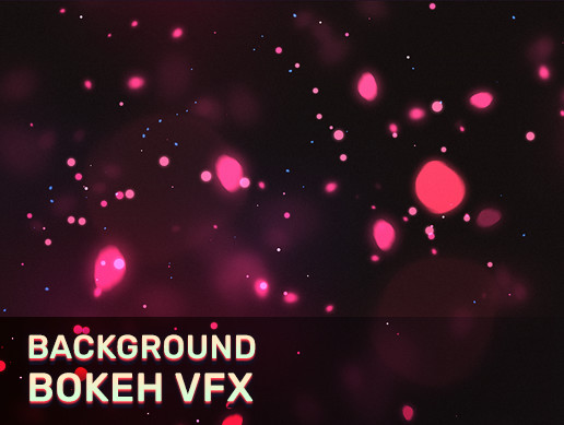 Background Bokeh VFX