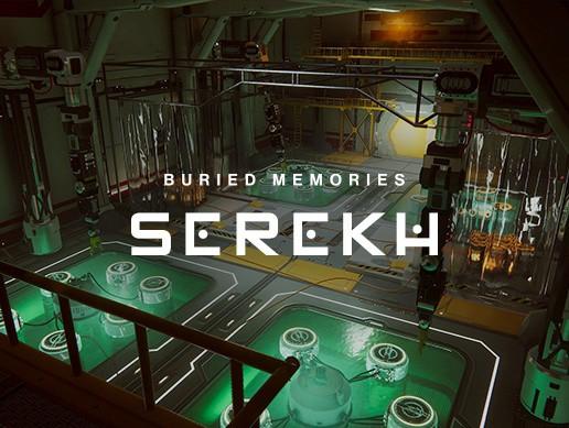 Buried Memories Volume 2: Serekh