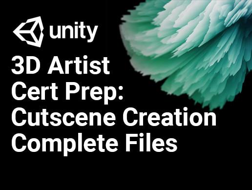 3D Artist Cert Prep: Cutscene Creation: Complete Files