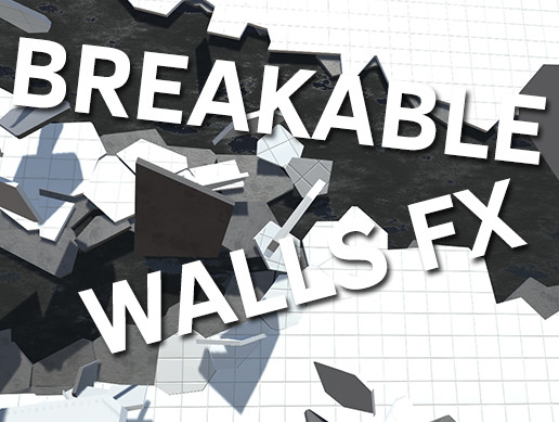 Breakable Walls FX