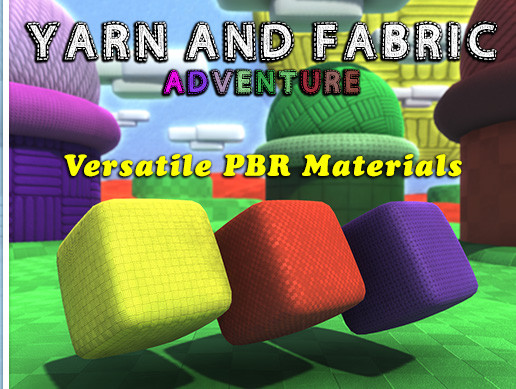 Yarn & Fabric Adventure PBR Materials