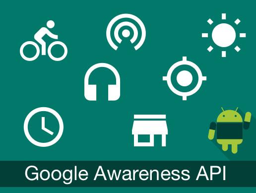 Google Awareness API