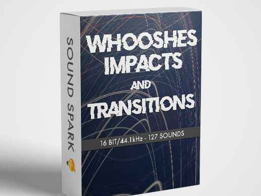 Whooshes Impacts and Transitions