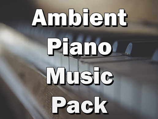 Fantasy Ambient Piano Music Pack
