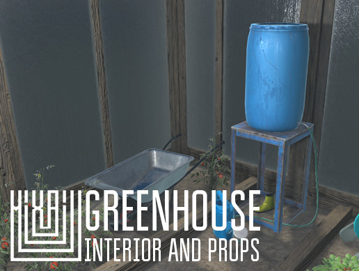 Greenhouse - interior and props