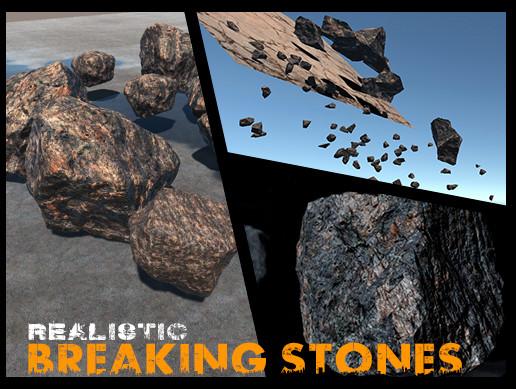 Realistic Breaking Stones