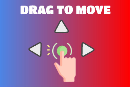 Drag To Move Player