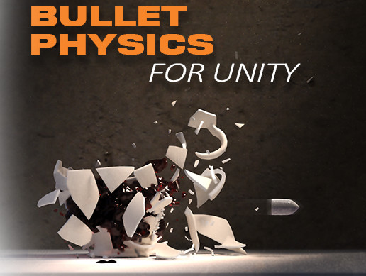 Bullet Physics For Unity