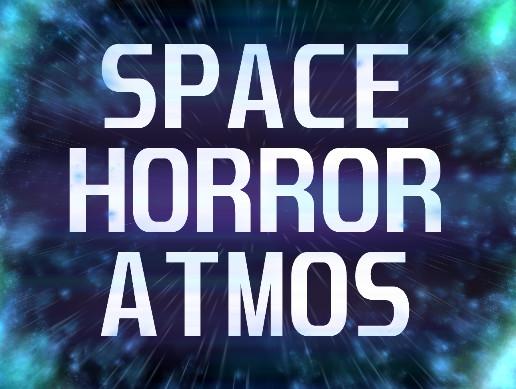 Space Horror Atmos