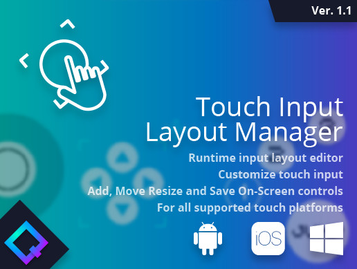 Touch Input Layout Manager