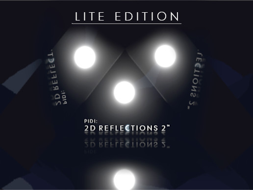PIDI : 2D Reflections 2 - Lite Edition