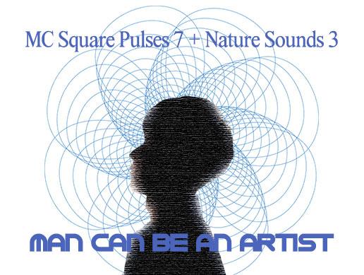 MC Square Pulses 7 + Nature Sounds 3