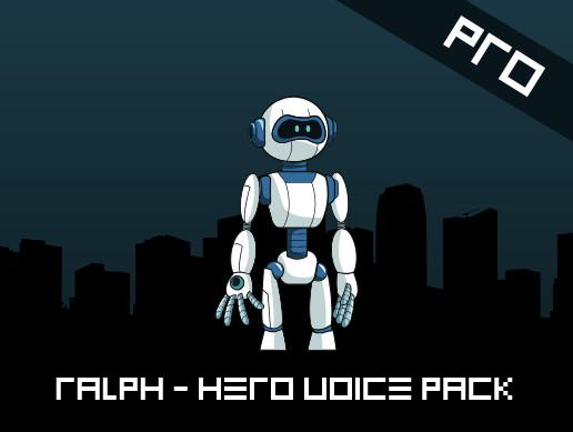 Ralph The Robot - Hero Voice Pack